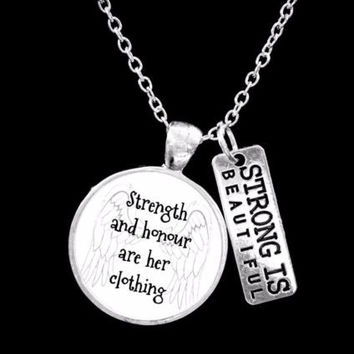 Strong Is Beautiful Strength And Honour Proverbs 31 Woman Gift Necklace