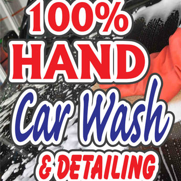 "100% Hand Car Wash & Detailing Retail Display Sign, 18""w x 24""h, Full Color"