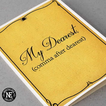My Dearest Comma After Dearest - Hamilton Broadway Muscial Anniversary or Valentine's Card  for Girlfriend or Boyfriend-  5 X 7 Inches