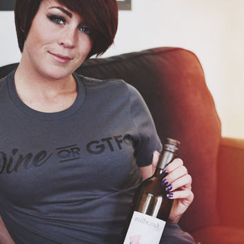 Wine or GTFO - Funny Women's Tee - Ladies Fashion Comfortable T-Shirt Grey Red Apparel Clothing