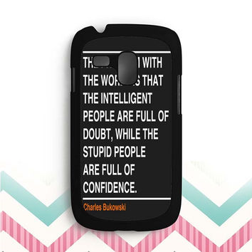 Ain't that the truth. The ones that ought to have conviction, are the ones that sit there all clueless. Samsung Galaxy S3 Mini Case