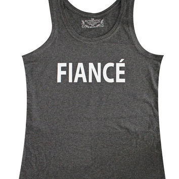 Fiance tank top, fiance black tank top, engage tank top, bridesmaid gift, bridal gift, bridal party tank, bridesmaid tank, FIANCE