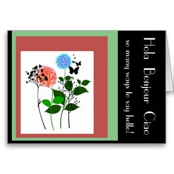 Hola Bonjour Ciao Hello Note Card