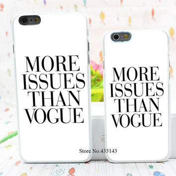 Brand New More Issues than Vogue Poster Style Hard White Cover Skin Back Case for iPhone 6 6s 6 plus