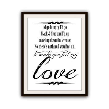Romantic Typography Print Make You Feel My Love Wedding