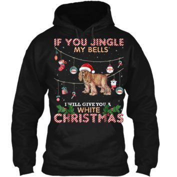 Merry Christmas Cocker Spaniel Dog If You Jingle My Bells T Pullover Hoodie 8 oz