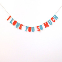 I Love You So Much felt banner, Daniel Johnston-themed Austin banner in red, teal, green
