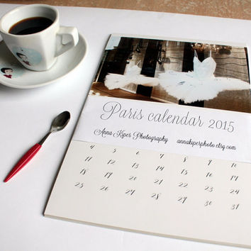 2015 calendar Paris calendar 2015 wall calendar Paris decor oversized wall art monthly calendar vintage style 5x7 8x11 A4 calendar