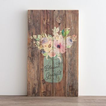Blessed & Grateful - Plank Wall Art