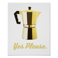 Macchinetta Italian espresso coffee art Yes Please Print