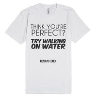 Jesus Did-Unisex White T-Shirt