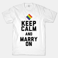 Keep Calm And Marry On | HUMAN