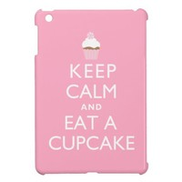 Keep Calm and Eat a Cupcake {pink} iPad Mini Cases from Zazzle.com