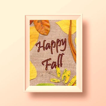 Happy fall Printable Wall Art rustic welcome autumn leaf quote fall home decor thanksgiving decor large print burlap collage fall party sign
