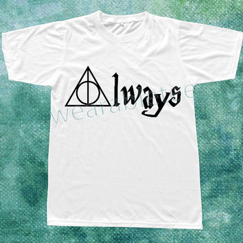 Always Harry Potter Shirts Deathly Hallows Shirts Unisex TShirts Women TShirts Men TShirts
