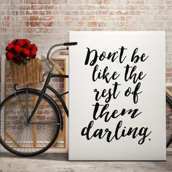 Don't Be Like the Rest of Them Quote Dictionary Print Wall Decor Art Print Inspirational Art Gatsby Typographic Print Typography Art