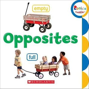 Opposites (Rookie Toddler)