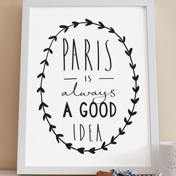 A4 Paris Print - Audrey Hepburn Quote - Paris is always a good idea - Paris Art - Paris poster - Paris Wall Art - Parisian decor