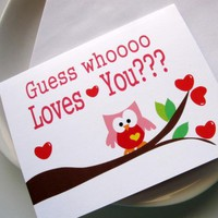 I Love You Card - Guess Whooo Loves You :) | Luulla