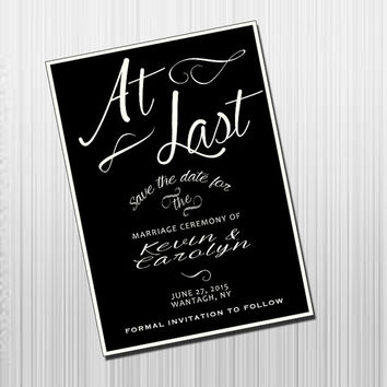 At Last Save the Date - DIY Printable Save the Date