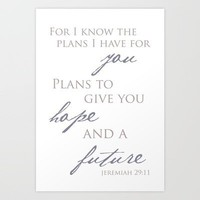 Jeremiah 29:11 Art Print by Framed Frosting | Society6