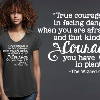 True Courage T-shirt | Wizard of Oz