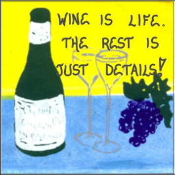 Quote about Wine, Magnet with Humorous Saying, Purple grapes, Dark green bottle, crystal glasses