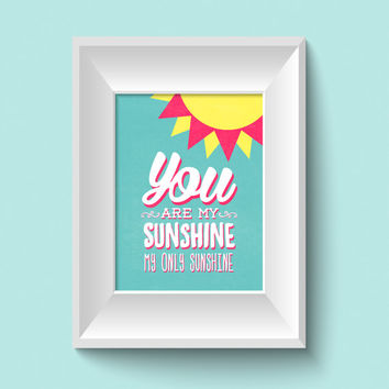 You Are My Sunshine Nursery Wall Art Prints / 8x10 inch / baby boy / baby girl / boy's room decor / girl's room decor / kids art