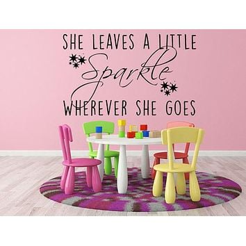 She Leaves A Little Sparkle Wherever She Goes Vinyl Wall Decal