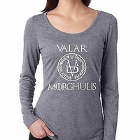 Valar Morghulis Game Of Thrones Women's Long Sleeve Shirt