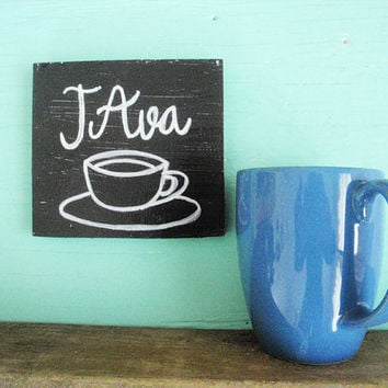 Coffee sign, Rustic coffee sign, Small coffee sign, Java sign, Kitchen decor, Housewarming gift, Coffee bar, Gift for friend