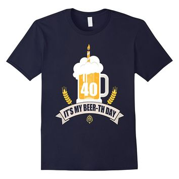 40th Birthday T-Shirt Its my Beer-th Day Funny Beer Shirt