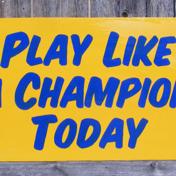 Play Like a Champion Today Replica Notre by ZietlowsCustomSigns