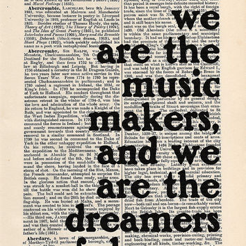 We Are The Music Makers Print on an antique page, typography, Willy Wonka Quote