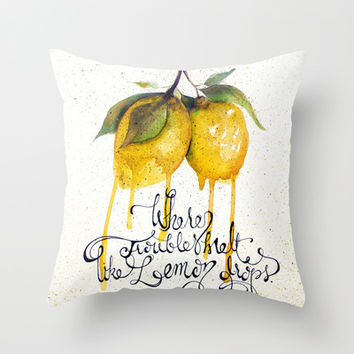 Where Troubles Melt Like Lemon Drops Throw Pillow by Corso Graphics