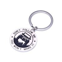 """Fashion Key Chain for Jeep Enthusiasts -""""Don't Follow Me You Won't Make It"""" Great Advice and Gift Idea For Any Jeep Owner!"""