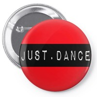 JUST DANCE Pin-back button