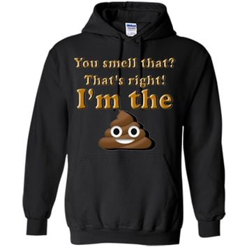 You smell that? OH Poop I'm the Poop Emoji Funny T-shirt