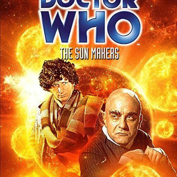 Tom Baker & Louise Jameson & Pennant Roberts-Doctor Who: The Sun Makers