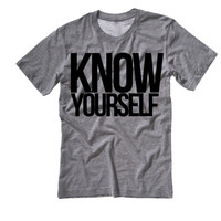 KNOW YOURSELF Tee Shirt | Hip Hop Shirts | Drizzy Tee | Marijuana Tees Tanks Tops Hoodies Weed | If youre reading this its too late drizzy