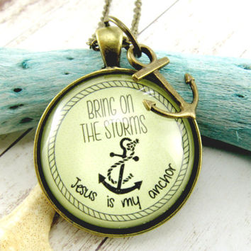 Survivor Necklace Bring on the Storms Jesus is My Anchor Inspirational Encouragement Gift Cancer Survivor Hope in Jesus Faith Pendant