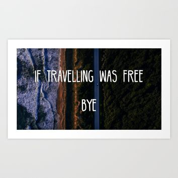 Travelling Art Print by ArtEscape
