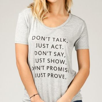 ANGL | Don't Talk Just Act Tee