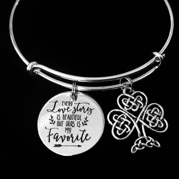 Every Love Story is Beautiful But Ours is my Favorite Celtic Shamrock Adjustable Bracelet Expandable Charm Bangle Girlfriend Fiancé Wife Gift Four Leaf Clover Irish