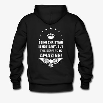Being Christian | Christian | Faith | Religious Hoodie | Christian Life Apparel