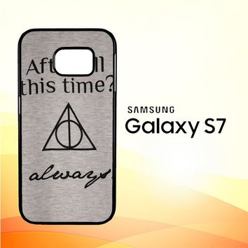 After all this time always quote harry potter Samsung Galaxy S7 Case