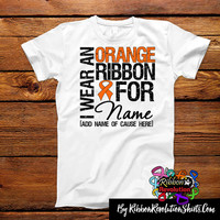 I Wear an Orange Ribbon Shirts for Kidney Cancer, Leukemia, Multiple Sclerosis, COPD and RSD Awareness
