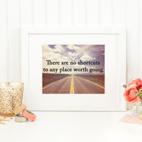 There Are No Shortcuts To Any Place Worth Going - Quote Wall Decor, Map Wall Art, Digital Wall Art, Inspirational Quote, Motivational Poster