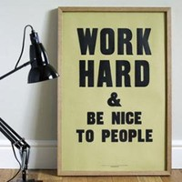 ReForm School: Work Hard by Anthony Burrill