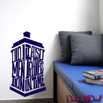 Wall Decal Doctor Who Tardis Quote Time Travels Mural Sticker Decor Art Police Box Gift Dorm Bedroom M1624